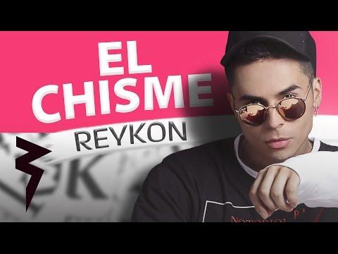 El Chisme (Audio) - Reykon (Video)