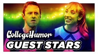 CollegeHumor's Favorite Guest Stars