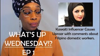 Whats Up Wendesday - Ep 1 - Sondos AlQattan Kuwaiti Instagram Influencer Causes Uproar with comments