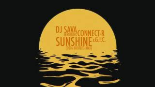 DJ Sava feat. Connect-R - SUNSHINE 2016