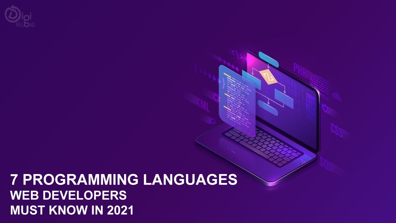 7 Programming Languages Web developers Must Know In 2021