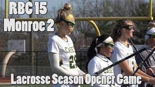 Red Bank Catholic 15 Monroe 2 | Girls Lacrosse Season Opener