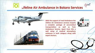 Know the Advantages of Lifeline Air Ambulance in Bokaro on a Click