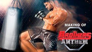 Making of Brothers Anthem – Brothers | Akshay Kumar | Sidharth Malhotra