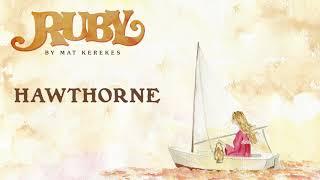 Mat Kerekes   Hawthorne (Official Audio)