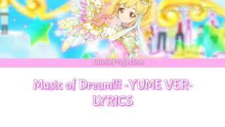Aikatsu Stars - Music Of Dream ~YUME VERSION~ FULL LYRICS