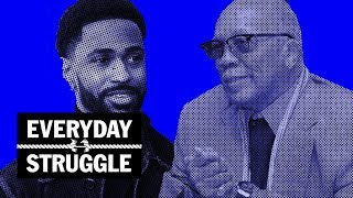 Everyday Struggle - Quincy Jones Airs Everyone Out, Is 2018 Big Sean's Year?, What Makes a Rap OG?