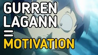 Why Gurren Lagann is a great motivating series