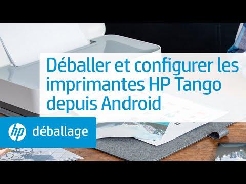 Comment déballer et configurer les imprimantes de la série HP Tango depuis Android