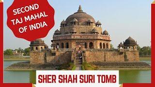 Sher Shah Suri Tomb in Sasaram, Bihar