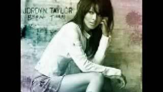Jordyn Taylor~Break Them