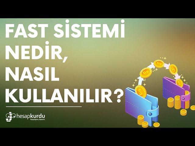 FAST Sistemi Nedir, Nasıl Kullanılır?