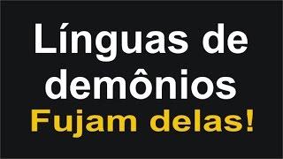 LINGUAS ESTRANHAS - O FALSO DOM DE LÍNGUAS!