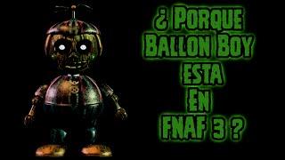 ¿Por qué Ballon Boy Esta En Five Nights At Freddy's 3?   FNAF 3