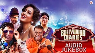 Bollywood Diaries - Full Audio Jukebox | Raima Sen, Ashish Vidhyarthi, Salim Diwan, Vineet Singh