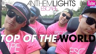 "Anthem Lights - ""Top of the World"" - (Official Convertible Craziness)"