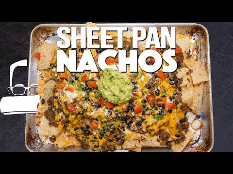 THE BEST SHEET PAN NACHOS & MARGARITAS FOR CINCO DE MAYO!   SAM THE COOKING GUY