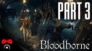 PRINCEZNA NA VĚŽI | Bloodborne #3