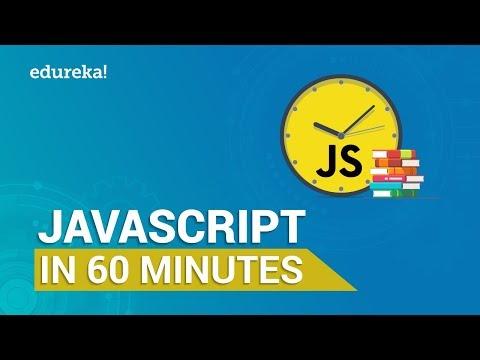 Learn JavaScript in 60 Minutes | JavaScript Tutorial | Edureka