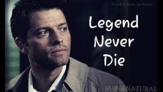 Castiel - Legend never die