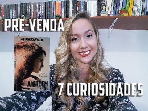 7 Curiosidades sobre A Ordem + pré-venda | Nohane Carvalho