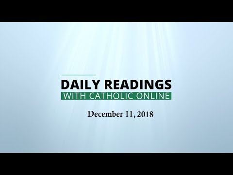 Daily Reading for Tuesday, December 11th, 2018 HD