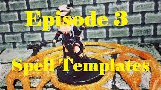 CraftyBastardGames Episode 3: Spell Templates