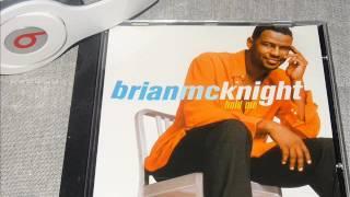 BRIAN MCKNIGHT : HOLD ME ( TRACKMASTERS REMIX )