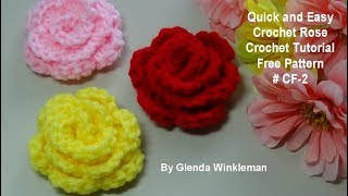 Quick And Easy Crochet Rose FREE PATTERN #CF-2  Crochet Tutorial
