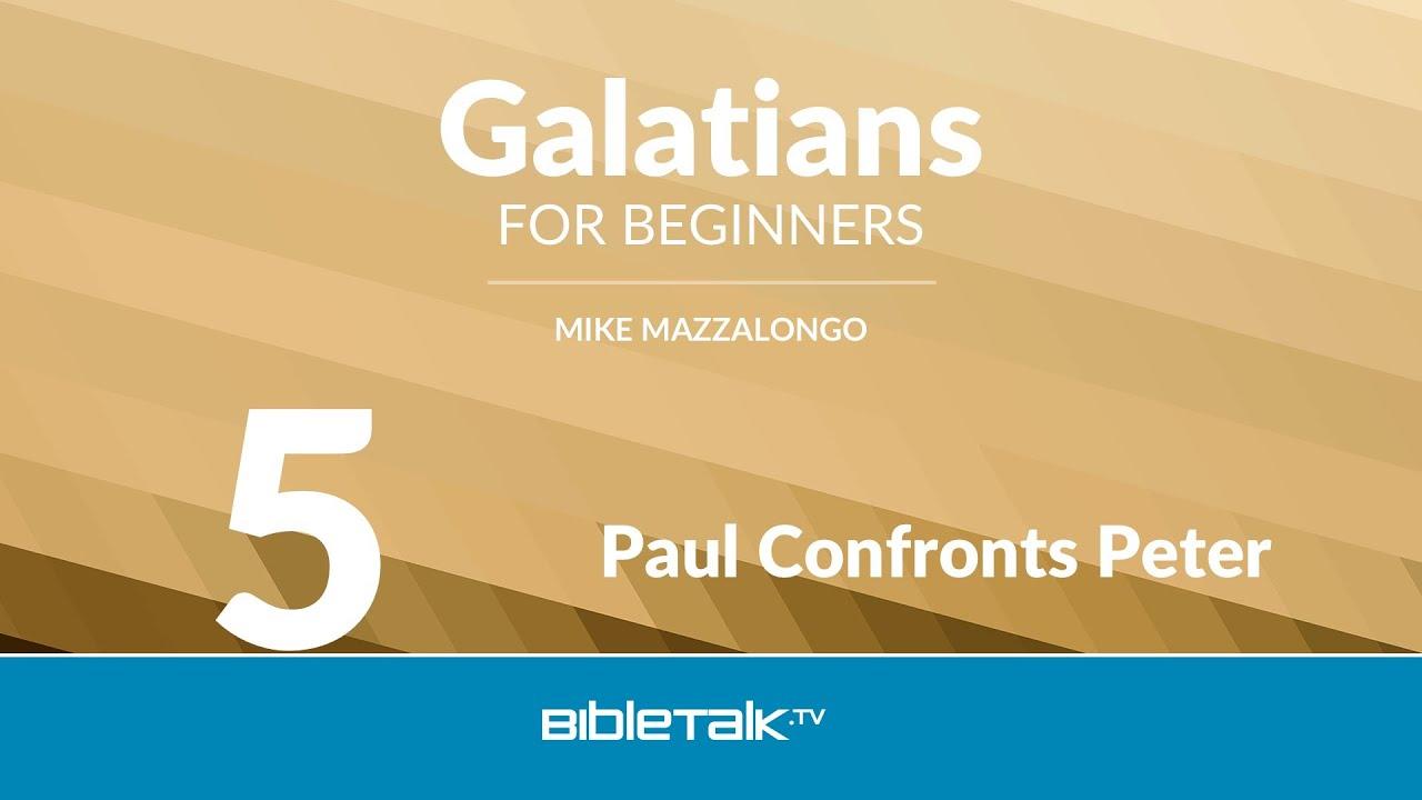 5. Paul Confronts Peter