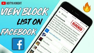 How To View Block List On Facebook App | How To Find Blocked Users on Facebook | Aditya Knight