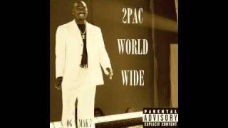 2Pac - 3. World Wide OG - World WIde
