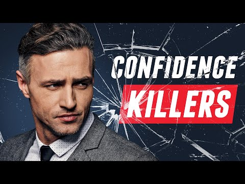 10 Mistakes That INSTANTLY Destroy YOUR Confidence