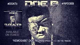 Doe B - KEMOSABE (Official Audio)