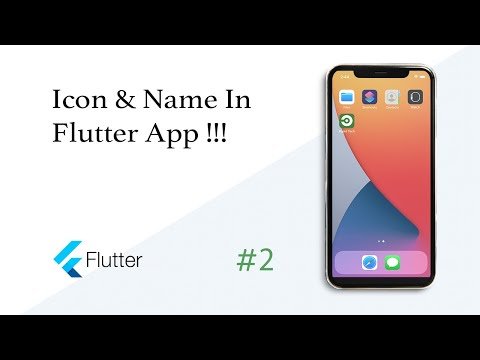 How to change app icon and name in Flutter App? (Android, IOS)