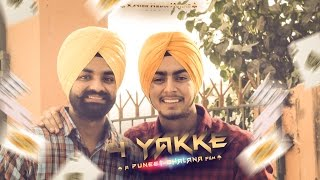4 Yakke  Karan Dhillon  Prince Dhillon  Arpan Bawa  XavierMediaWorks  Latest Punjabi Song 2016