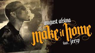 August Alsina - Make It Home + MP3 Download [Make It Home]