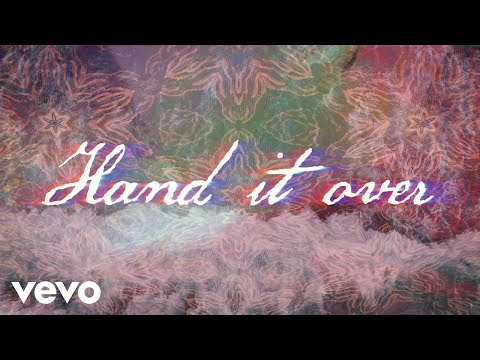 Hand It Over Lyric Video