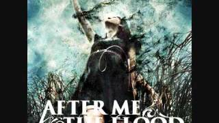 After Me, The Flood - Remembrance (New Song 2010)(+Lyrics) HQ