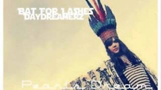"""New"" Bat For Lashes x Daydreamerz- Pearl's Dream (Remix)"