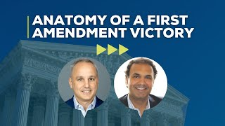 Anatomy of a First Amendment Victory