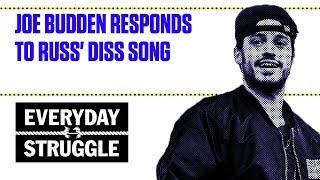 Joe Budden Responds to Russ' Diss Song | Everyday Struggle