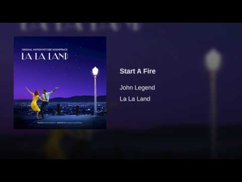 Start a Fire performed by John Legend