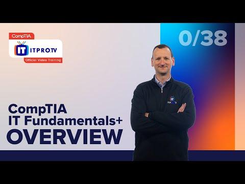 CompTIA IT Fundamentals+ (FC0-U61) Exam Prep Overview | Part 0 ...