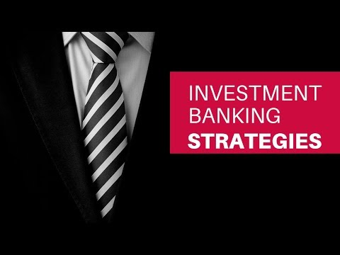 , title : 'Investment Banking Business Strategies 2019