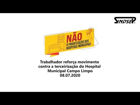 Não à privatização dos hospitais municipais | Trabalhador do HM Campo Limpo chama para a luta