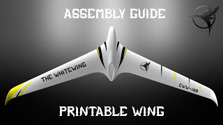 Eclipson Whitewing assembly guide (EDF version) - 3D printed UAV