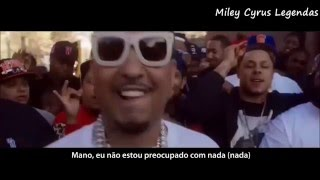 French Montana - Ain't Worried About Nothin' (Remix) Feat. Miley Cyrus [Legendado] ᴴᴰ
