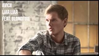 Avicii - Liar Liar (feat. Blondfire)