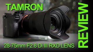 TAMRON 28-75mm F2.8 Di III RXD Zoom Lens Review Compared To Sony FE 24-70mm F2.8 GM Lens